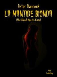 Cover La Mantide Bionda