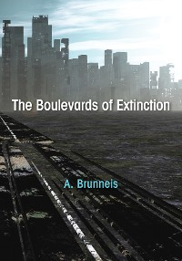 Cover The Boulevards of Extinction