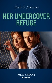 Cover Her Undercover Refuge
