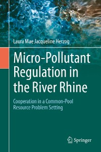 Cover Micro-Pollutant Regulation in the River Rhine