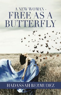 Cover A New Woman - Free as a Butterfly