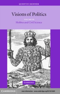 Cover Visions of Politics: Volume 3, Hobbes and Civil Science
