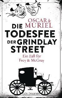 Cover Die Todesfee der Grindlay Street