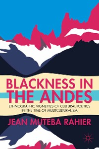 Cover Blackness in the Andes