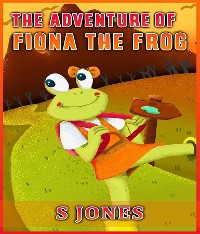 Cover The Adventure of Fiona The Frog