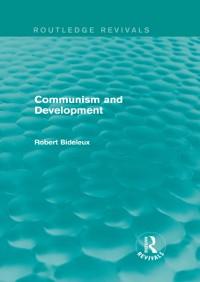 Cover Communism and Development (Routledge Revivals)