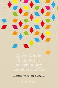 Cover Queer Muslim diasporas in contemporary literature and film