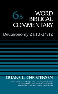 Cover Deuteronomy 21:10-34:12, Volume 6B