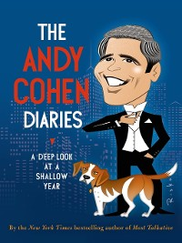 Cover The Andy Cohen Diaries