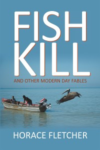 Cover Fish Kill and Other Modern Day Fables