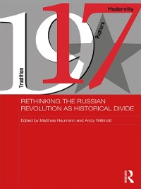 Cover Rethinking the Russian Revolution as Historical Divide
