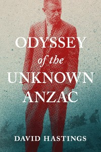 Cover Odyssey of the Unknown Anzac
