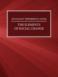 Cover Sociology Reference Guide: The Elements of Social Change