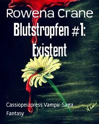 Cover Blutstropfen #1: Existent