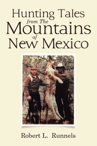 Cover Hunting Tales   from      The Mountains   of   New Mexico
