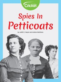 Cover Spies in Petticoats