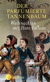 Cover Der parfümierte Tannenbaum