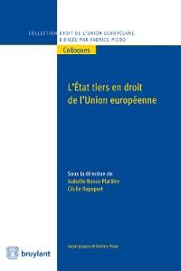 Cover L'Etat tiers en droit de l'Union européenne