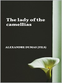 Cover The Lady of the Camellias
