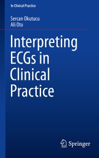 Cover Interpreting ECGs in Clinical Practice