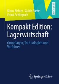 Cover Kompakt Edition: Lagerwirtschaft