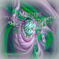 Cover Mantras in der Lichtsprache des Universums geschrieben