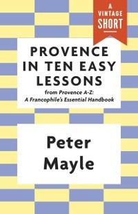 Cover Provence in Ten Easy Lessons