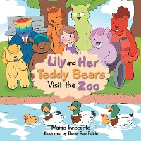 Cover Lily and Her Teddy Bears Visit the Zoo