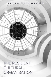Cover The Resilient Cultural Organisation