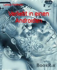 Cover Verliebt in einen Androiden