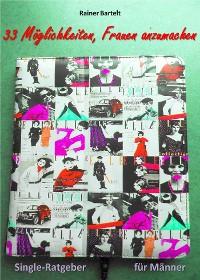Cover 33 Möglichkeiten, Frauen anzumachen