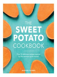 Cover The Sweet Potato Cookbook