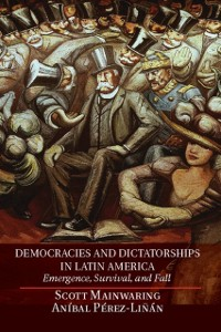 Cover Democracies and Dictatorships in Latin America