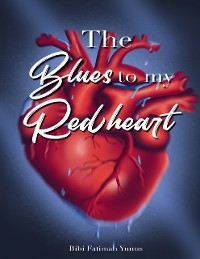 Cover The Blues to My Red Heart