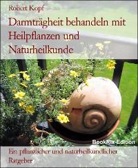 Cover Darmträgheit behandeln mit Heilpflanzen und Naturheilkunde