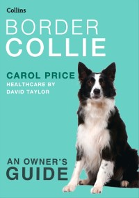 Cover Border Collie (Collins Dog Owner's Guide)