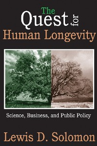 Cover The Quest for Human Longevity
