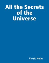 Cover All the Secrets of the Universe