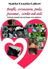 Cover Baffi, criniere, peli, piume, code ed ali
