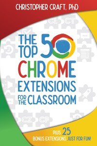 Cover The Top 50 Chrome Extensions for the Classroom