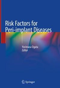 Cover Risk Factors for Peri-implant Diseases