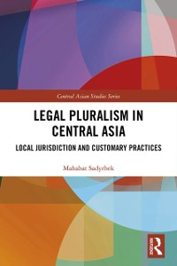Cover Legal Pluralism in Central Asia