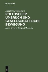 Cover Politischer Umbruch und gesellschaftliche Bewegung
