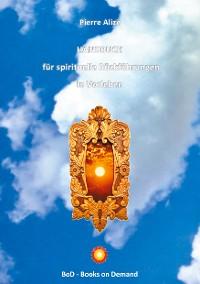Cover HANDBUCH  für spirituelle Rückführungen in Vorleben