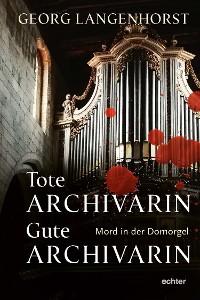 Cover Tote Archivarin - Gute Archivarin