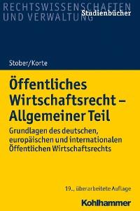Cover Öffentliches Wirtschaftsrecht - Allgemeiner Teil