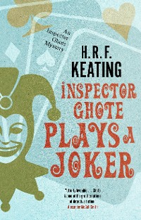 Cover Inspector Ghote Plays a Joker