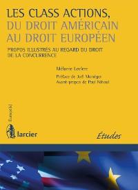 Cover Les class actions, du droit américain au droit européen