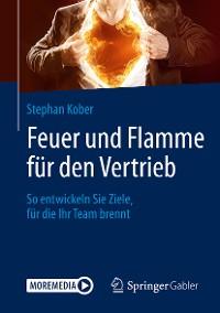 Cover Feuer und Flamme für den Vertrieb