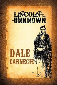 Cover Lincoln the Unknown